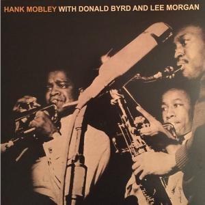 ハンク・モブレー/Hank Mobley With Donald Byrd And Lee Morgan