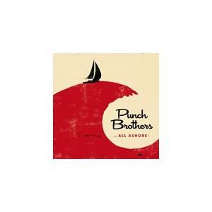 ALL ASHORE【輸入盤】▼/PUNCH BROTHERS[CD]【返品種別A】|joshin-cddvd
