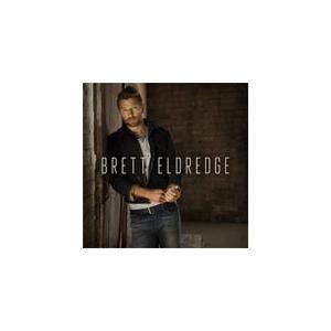 BRETT ELDREDGE【輸入盤】▼/ブレット・エルドリッジ[CD]【返品種別A】|joshin-cddvd