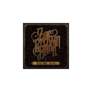 WELCOME HOME【輸入盤】▼/ZAC BROWN BAND[CD]【返品種別A】|joshin-cddvd