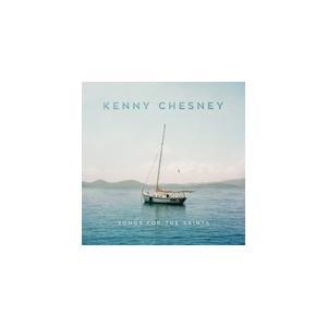 SONGS FOR THE SAINTS【輸入盤】▼/KENNY CHESNEY[CD]【返品種別A】|joshin-cddvd