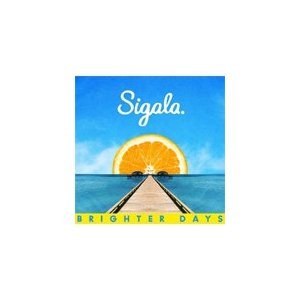 BRIGHTER DAYS【輸入盤】▼/SIGALA[CD]【返品種別A】|joshin-cddvd