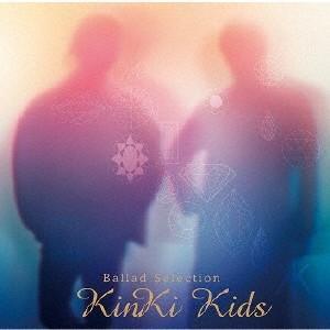 Ballad Selection(通常盤)/KinKi Kids[CD]【返品種別A】|joshin-cddvd