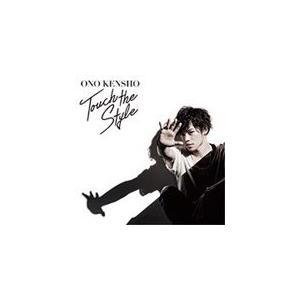 Touch the Style(通常盤)/小野賢章[CD]【返品種別A】 joshin-cddvd