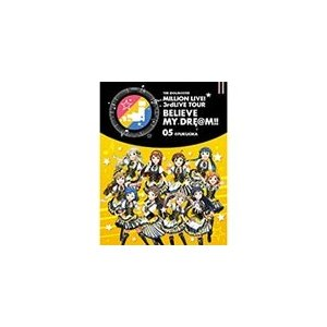 THE IDOLM@STER MILLION LIVE! 3rdLIVE TOUR BELIEVE MY DRE@M!! LIVE Blu-ray 05@FUKUOKA/オムニバス[Blu-ray]【返品種別A】|joshin-cddvd