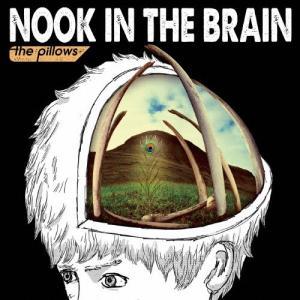[枚数限定][限定盤]NOOK IN THE BRAIN(初回限定盤)/the pillows[CD+DVD]【返品種別A】|joshin-cddvd