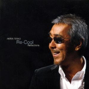Re-Cool Reflections/寺尾聰...の関連商品9