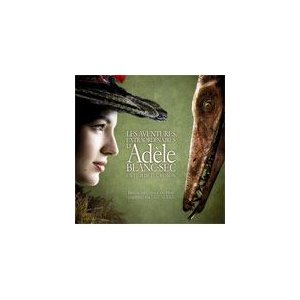 『アデル/ファラオと復活の秘薬』オリジナル・サウンドトラック...