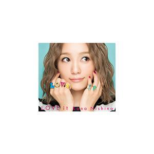 [枚数限定][限定盤]LOVE it(初回生産限定盤)/西野カナ[CD+DVD]【返品種別A】|joshin-cddvd