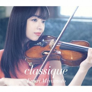 [枚数限定][限定盤]classique(初回生産限定盤)/宮本笑里[Blu-specCD2+DVD]【返品種別A】