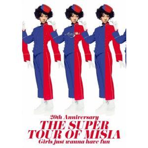 20th Anniversary THE SUPER TOUR OF MISIA Girls just wanna have fun【DVD】/MISIA[DVD]【返品種別A】|joshin-cddvd