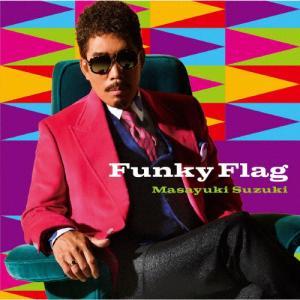 [枚数限定][限定盤]Funky Flag(初回生産限定盤)/鈴木雅之[CD+DVD]【返品種別A】|joshin-cddvd
