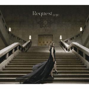 Request/JUJU[CD]【返品種別A】|joshin-cddvd