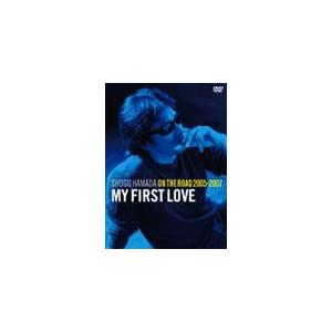 "ON THE ROAD 2005-2007 ""My First Love"