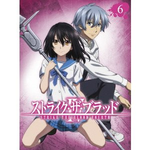 [枚数限定][限定版]ストライク・ザ・ブラッドIV OVA Vol.6<初回仕様版>/アニメーション...