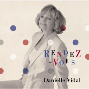 RENDEZ-VOUS〜ランデブー〜/ダニエル・ビダル[CD]【返品種別A】