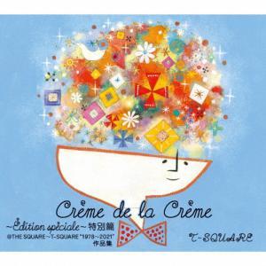 """[枚数限定][限定盤]Creme de la Creme 〜Edition speciale〜 特別篇@THE SQUARE〜T-SQUARE """"1978〜2021""""作品集/T-SQUARE[HybridCD+Blu-ray]【返品種別A】の画像"""