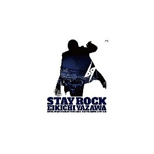 STAY ROCK EIKICHI YAZAWA 69TH ANNIVERSARY TOUR 2018 【DVD】/矢沢永吉[DVD]【返品種別A】|joshin-cddvd