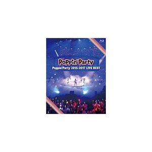 Poppin'Party 2015-2017 LIVE BEST/Poppin'Party[Blu-ray]【返品種別A】|joshin-cddvd