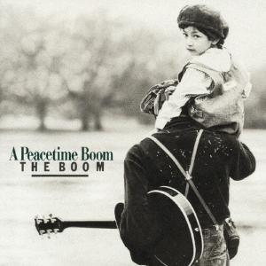 A Peacetime Boom/THE BOOM[CD]【返品種別A】|joshin-cddvd