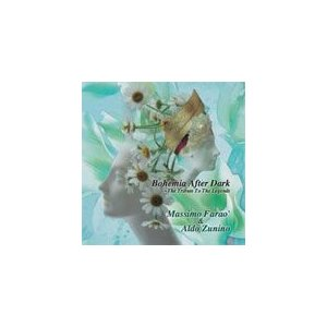 ボヘミア・アフター・ダーク〜偉大なるジャズ・ベース・プレイヤーに捧ぐ/マッシモ・ファラオ&アルド・ズニーノ[CD]【返品種別A】|joshin-cddvd