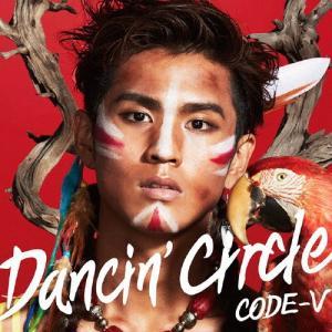 [枚数限定][限定盤]DANCIN' CIRCLE(初回生産限定盤B)/CODE-V[CD]【返品種別A】|joshin-cddvd