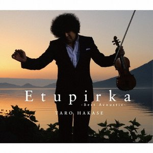 Etupirka〜Best Acoustic〜/葉加瀬太郎[CD]【返品種別A】|joshin-cddvd