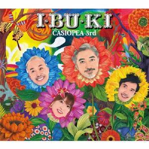 I・BU・KI/CASIOPEA 3rd[CD+DVD]【返品種別A】