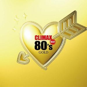 クライマックス・ベスト 80's ゴールド/オムニバス[CD]【返品種別A】|joshin-cddvd