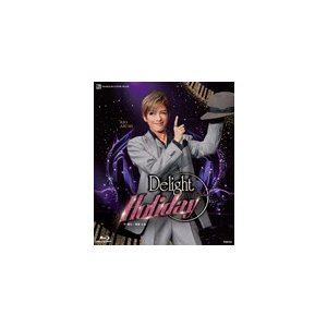 『Delight Holiday』/宝塚歌劇団花組[Blu-ray]【返品種別A】 joshin-cddvd