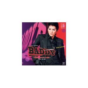 『BADDY―悪党は月からやって来る―』/宝塚歌劇団月組[CD]【返品種別A】