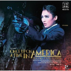 『ONCE UPON A TIME IN AMERICA』【CD】/宝塚歌劇団雪組[CD]【返品種別A】