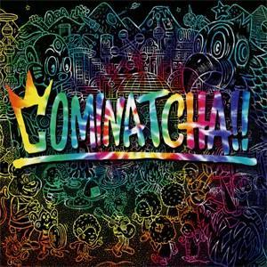 [枚数限定][限定盤][先着特典付]COMINATCHA!!(初回限定盤)[初回仕様:カラーケース(赤色)+シリアルコード]/WANIMA[CD+DVD]【返品種別A】 joshin-cddvd