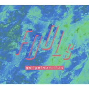 [枚数限定][限定盤]FOOLs(完全生産限定盤)/go!go!vanillas[CD+DVD][紙...