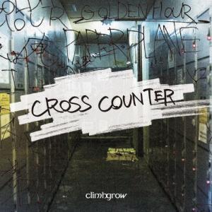 CROSS COUNTER/climbgrow[CD]【返品種別A】