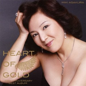 Heart Of Gold-30th Anniversary Best Album-/麻倉未稀[CD]【返品種別A】
