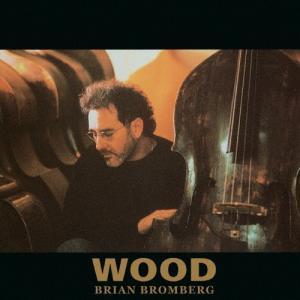ウッド/ブライアン・ブロンバーグ[SHM-CD]...の商品画像