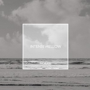 INTENSE/MELLOW/INORAN[CD...の商品画像