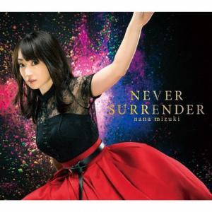 NEVER SURRENDER/水樹奈々[CD]【返品種別A】|joshin-cddvd