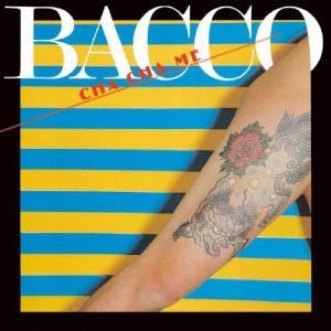 CHA CHA ME/BACCO(高中正義)[SHM-CD]【返品種別A】