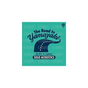 The Road to YAMAZAKI〜the BEST for beginners〜[SOLO ACOUSTICS]/山崎まさよし[CD]【返品種別A】
