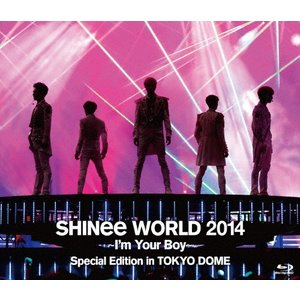 SHINee WORLD 2014 〜I'm Your Boy〜 Special Edition in TOKYO DOME/SHINee[Blu-ray]【返品種別A】