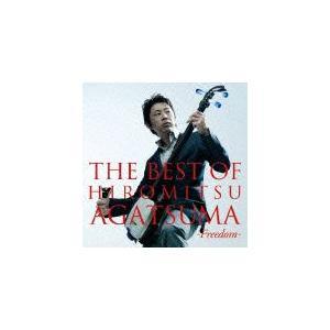 THE BEST OF HIROMITSU AGATSUMA-Freedom-/上妻宏光[CD]【返品種別A】|joshin-cddvd