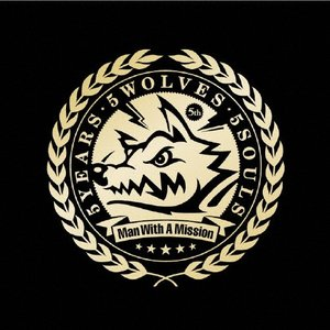 5YEARS 5WOLVES 5SOULS/MAN WITH...