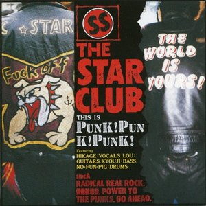 [枚数限定][限定盤]PUNK!PUNK!PUNK!(SHM-CD)/THE STAR CLUB[SHM-CD][紙ジャケット]【返品種別A】|joshin-cddvd