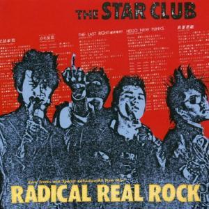 [枚数限定][限定盤]RADICAL REAL ROCK(SHM-CD)/THE STAR CLUB[SHM-CD][紙ジャケット]【返品種別A】|joshin-cddvd