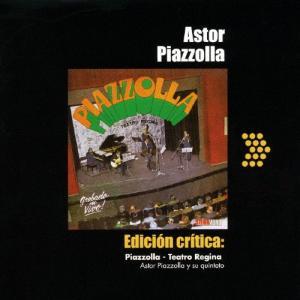 レジーナ劇場のアストル・ピアソラ1970/アストル・ピアソラ[CD]【返品種別A】