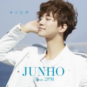 キミの声/JUNHO(From 2PM)[CD]通常盤【返品種別A】の画像
