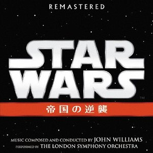 スター・ウォーズ エピソード5/帝国の逆襲(オリジナル・サウンドトラック)/ジョン・ウィリアムズ[C...