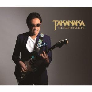 TAKANAKA ALL TIME SUPER BEST/高中正義[CD+DVD]【返品種別A】の画像